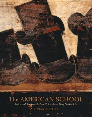 The American School by Susan Rather