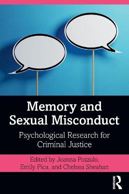 Memory and Sexual Misconduct: Psychological Research for Criminal Justice book