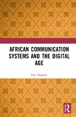 African Communication Systems and the Digital Age book