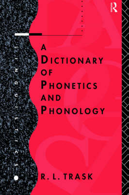Dictionary of Phonetics and Phonology book