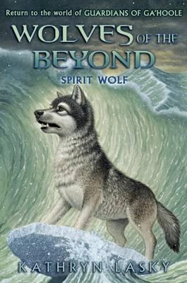 Spirit Wolf by Kathryn Lasky