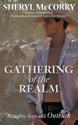 Gathering of the Realm: Naughty Sexy and Outback by Sheryl McCorry