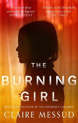 Burning Girl by Claire Messud