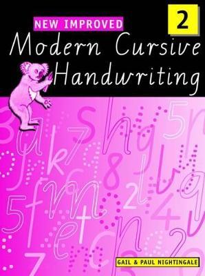 New Improved Modern Cursive Handwriting Victoria Year 2 by Paul Nightingale