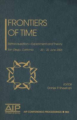 Frontiers of Time by Daniel P. Sheehan