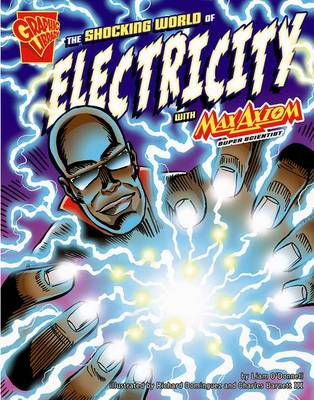 Shocking World of Electricity with Max Axiom, Super Scientist book