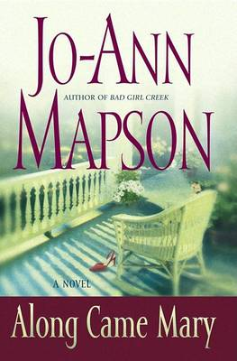 Along Came Mary: A Novel book