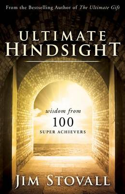 Ultimate Hindsight by Jim Stovall