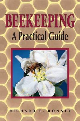 Beekeeping by Richard E. Bonney