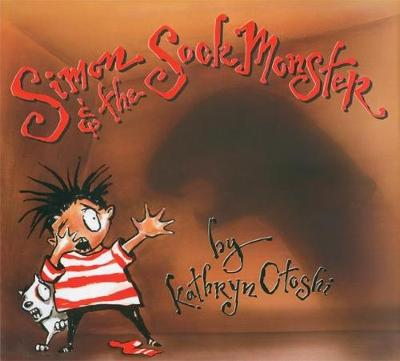 Simon and the Sock Monster by Kathryn Otoshi