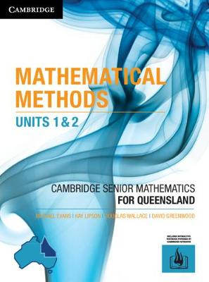 CSM QLD Mathematical Methods Units 1 and 2 by Michael Evans