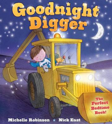 Goodnight Digger by Michelle Robinson