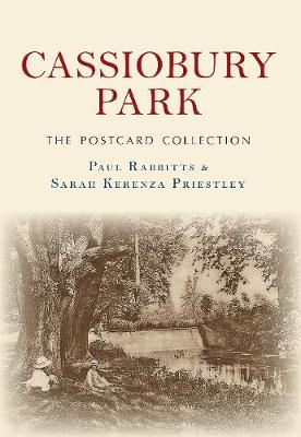 Cassiobury Park The Postcard Collection by Paul Rabbitts