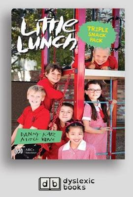 Triple Snack Pack: Little Lunch Series by Danny Katz