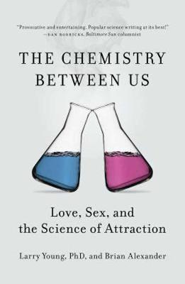 Chemistry Between Us by Larry Young