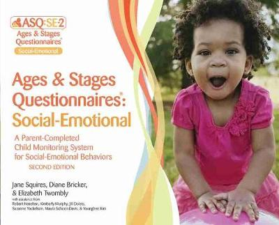 Ages & Stages Questionnaires (R): Social-Emotional (ASQ (R):SE-2): Starter Kit (English): A Parent-Completed Child Monitoring System for Social-Emotional Behaviors by Jane Squires