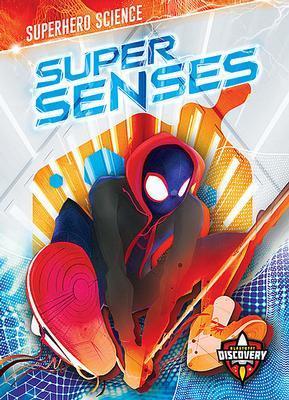 Super Senses by Paige V Polinsky