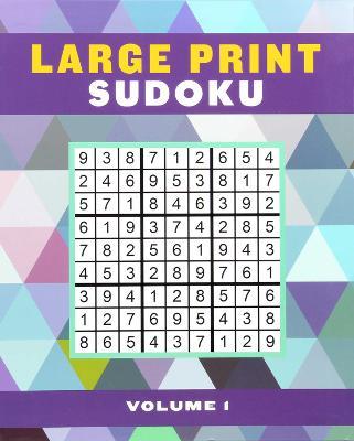 Large Print Sudoku Volume 1 by Editors of Thunder Bay Press