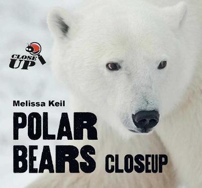 Polar Bears CloseUp book