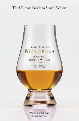 Whiskypedia: A Gazetteer of Scotch Whisky by Charles MacLean