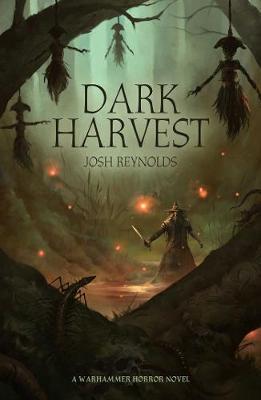 Dark Harvest by Josh Reynolds