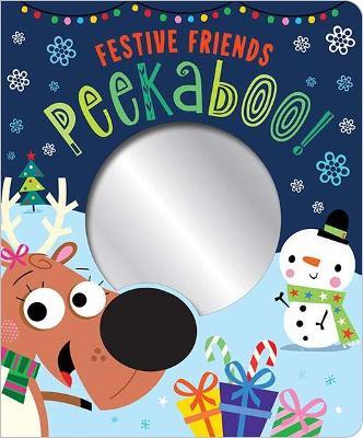 Festive Friends Peekaboo! by Stuart Lynch