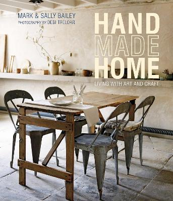 Handmade Home by Mark Bailey