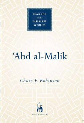 Abd al-Malik by Chase F. Robinson
