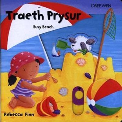 Llyfrau Prysur: Traeth Prysur/Busy Beach by Rebecca Finn