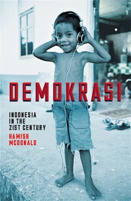 Demokrasi: Indonesia In The 21St Century book