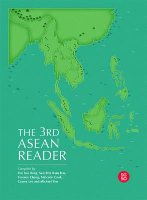 The 3rd ASEAN Reader by Ooi Kee Beng