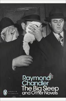 Big Sleep and Other Novels by Raymond Chandler