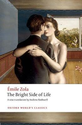 The Bright Side of Life by Emile Zola