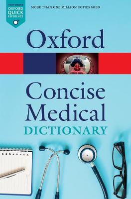 Concise Medical Dictionary by Jonathan Law