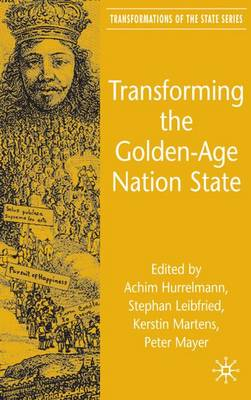 Transforming the Golden-Age Nation State by Achim Hurrelmann