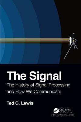 The Signal: The History of Signal Processing and How We Communicate book