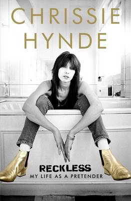 Reckless by Chrissie Hynde