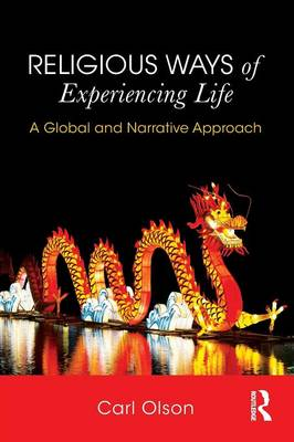 Religious Ways of Experiencing Life book
