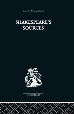 Shakespeare's Sources by Kenneth Muir