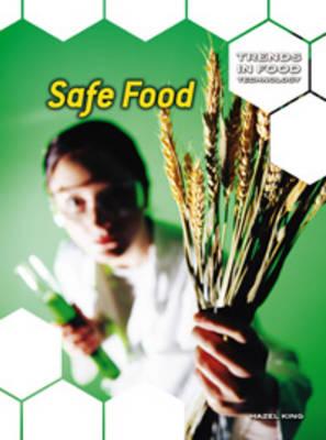 Safe Food by Hazel King