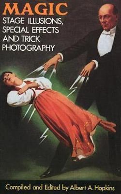 Magic by Albert A. Hopkins