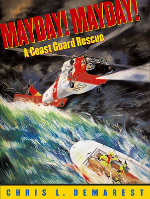 Mayday! by Chris L Demarest