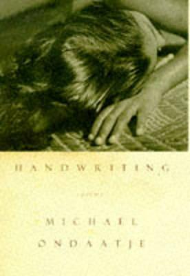 Handwriting by Michael Ondaatje