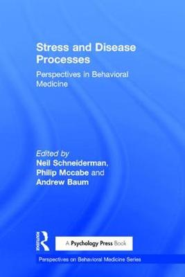 Stress and Disease Processes by Neil Schneiderman