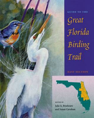 Guide to the Great Florida Birding Trail by Susan Cerulean