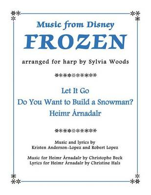 Music From Disney's Frozen For Harp by Robert Lopez
