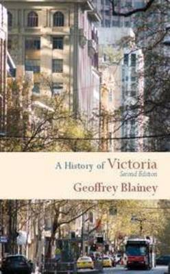 History of Victoria by Geoffrey Blainey