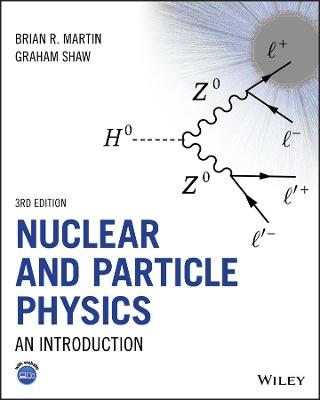 Nuclear and Particle Physics: An Introduction by Brian R. Martin