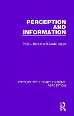 Perception and Information by Paul J. Barber