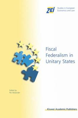 Fiscal Federalism in Unitary States by Per Molander